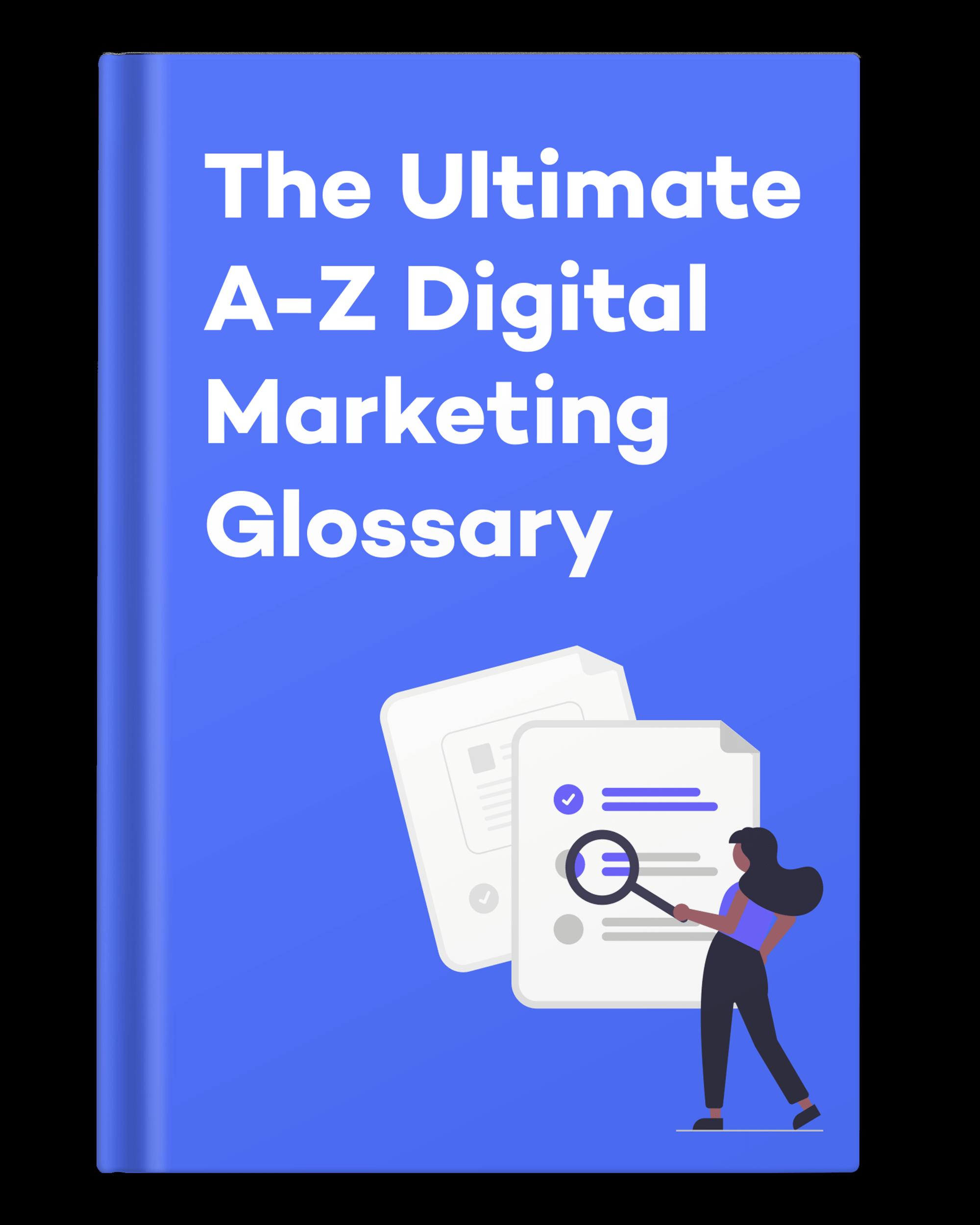 The Ultimate Digital Marketing Dictionary eBook
